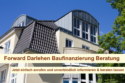 Forward Darlehen Baufinanzierung Berlin